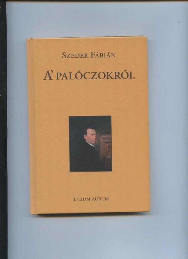 Az újonnan megjelent Szeder Fábiá-kötet a szerző reprodukcióján