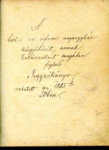 Presbitériumi jegyzőkönyvek 1885-től Csáky Károly reprodukcióján