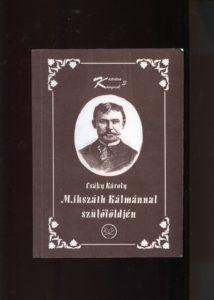 Csáky Károly Mikszáth-könyvének borítója. A szerző repr.
