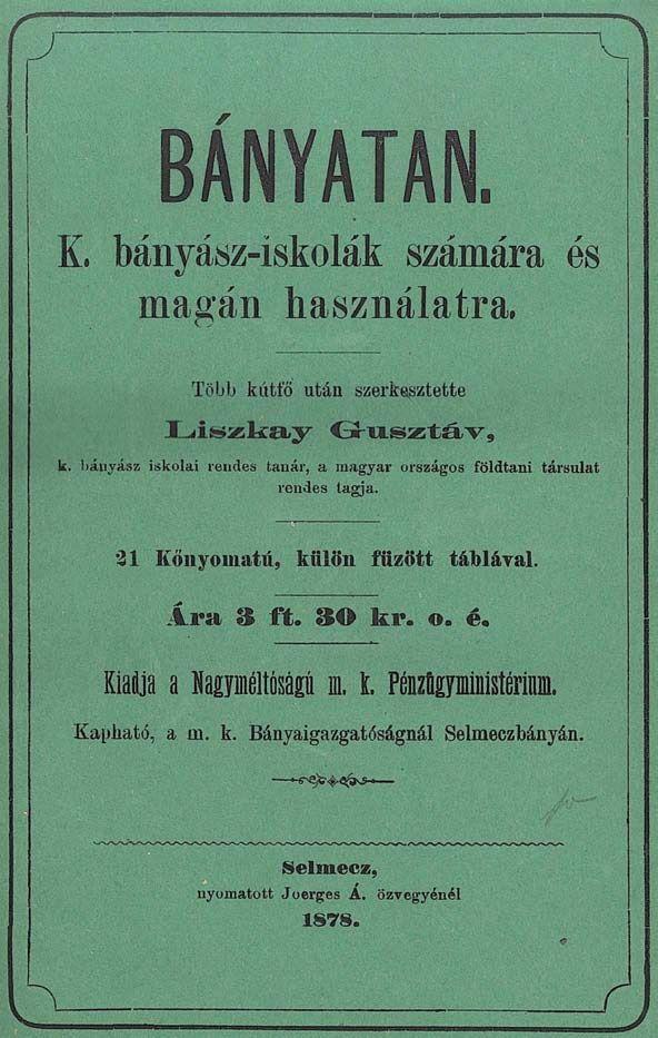 Liszkay Gusztáv Bányatan c. könyve (Fotó: http://mek.oszk.hu)