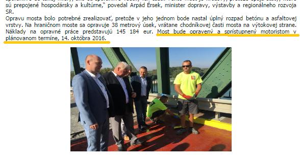 Az aláhúzott rész magyarul: A híd javítása befejezésének és a motoros forgalomnak való újraátadásának dátuma 2016. október 14. (Fotó: telecom.gov.sk)
