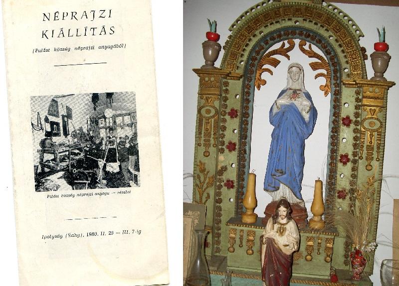 A néprajzi kiállítás katalógusa és a palástiak házioltára a falumúzeumban (Fotó: Csáky Károly)