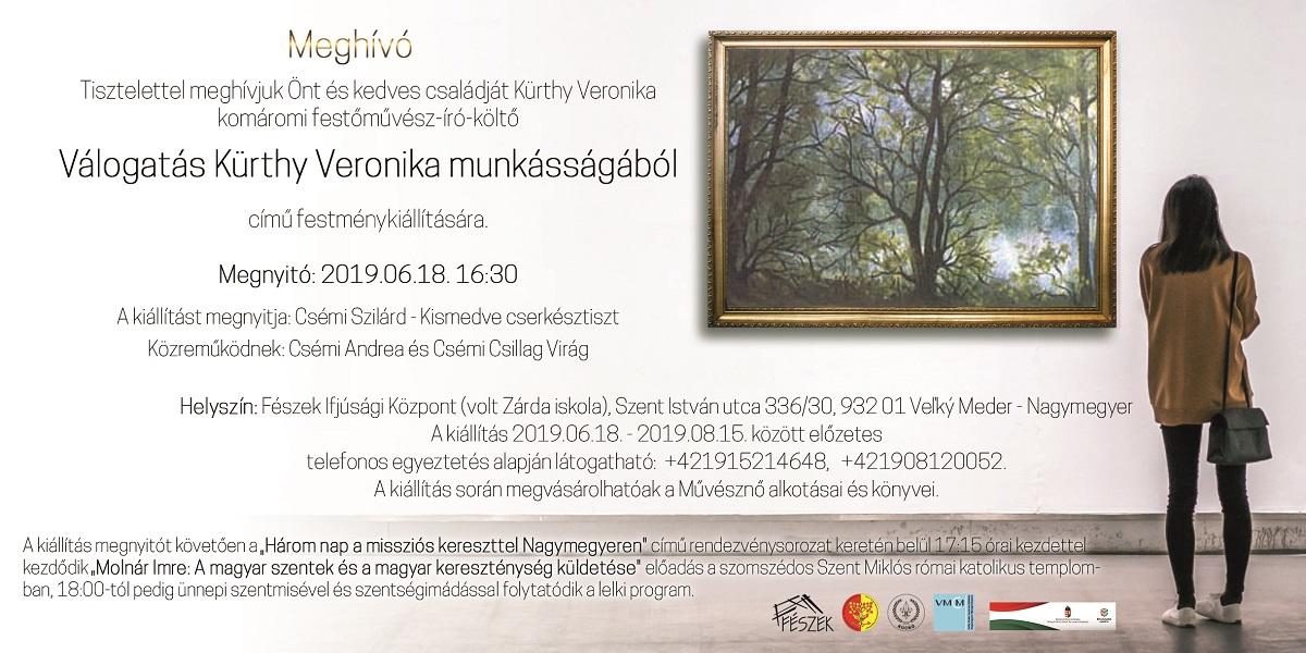 a5c95d1ac7 A Válogatás Kürthy Veronika munkásságából című festménykiállítás  megnyitójára 2019.06.18-án 16.30-ai kezdettel kerül sor a Fészek Ifjúsági  Központ ...