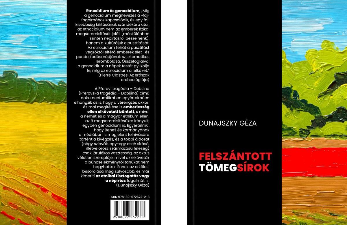 Dunajszky Géza: Felszántott tömegsírok